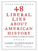48 Liberal Lies About American History <span>(That You Probably Learned in School)</span>